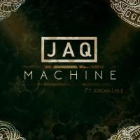 Jaq, Jordan Lisle Machine