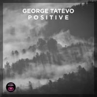 George Tatevo Positive