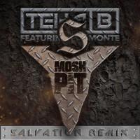 Teka B Feat Hb Monte Mosh Pit