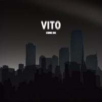 Vito Come On