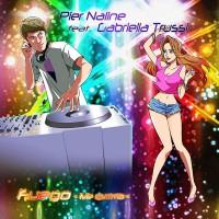 Pier Naline feat. Gabriella Trussi Fuego (Me Quemo)