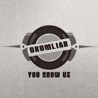 Drumliar You Know Us