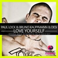 Paul Lock, Bruno Kauffmann, Desi Love Yourself