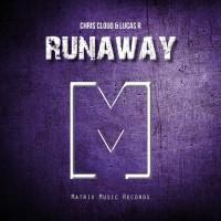 Chris Cloud & Lucas R Runaway