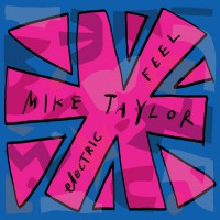 Mike Taylor Electric Feel