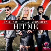 Karl8 & Barby G & Ramon Riera Hit Me