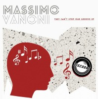 Massimo Vanoni They Can\'t Stop Our Groove EP