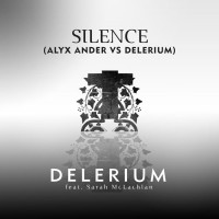Delerium Feat Sarah Mclachlan Feat. Sarah Mclachlan [alyx Ander Vs. Delerium] Silence