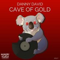 Danny David Cave Of Gold