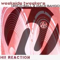 Disco Ball\'z, Mack Bango Weekside Tweekers