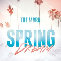 The Mord Spring Dream