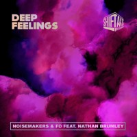 Noisemakers & Fo Feat Nathan Brumley Deep Feeling EP
