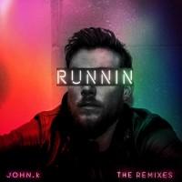 John K Runnin\' The Remixes