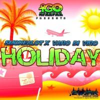Smokealot & Varo Di Viro Holiday
