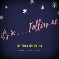 Lil\'fellow It\'s In . . . Follow Me