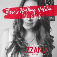 Zzanu Feat Misha Cordon There\'s Nothing Holdin\' Me Back