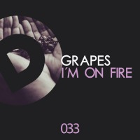 Grapes I\'m On Fire