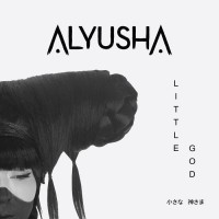 Alyusha Little God
