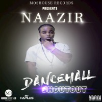 Naazir Dancehall Shoutout