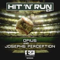 Opius & Josephs Perception Hit \'n\' Run