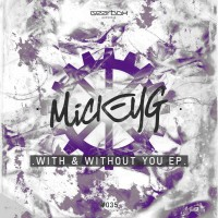Mickeyg With & Without You EP