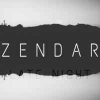 Zendar Late Night