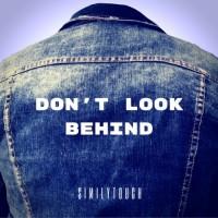 Similytouch Don\'t Look Behind