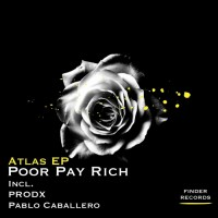 Poor Pay Rich Atlas EP