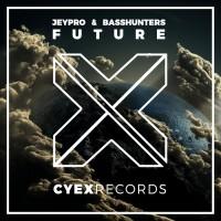 Jeypro & Basshunters Future