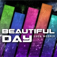 Luca Morris Beautiful Day