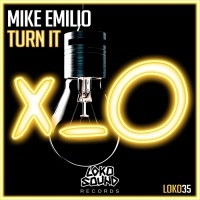 Mike Emilio Turn It