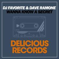 Dj Favorite & Dave Ramone Do You Wanna Know A Secret