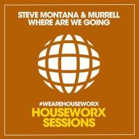 Steve Montana, Murrell Where Are We Going