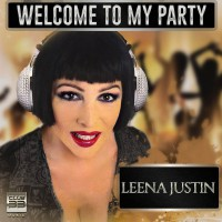 Leena Justin Welcome to My Party