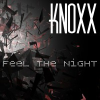 Knoxx Feel The Night