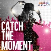 Alphas-x Catch The Moment