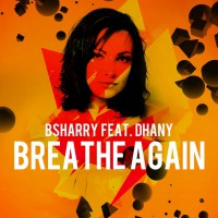 Bsharry Feat. Dhany Breathe Again