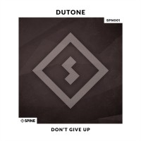 Dutone Don\'t Give Up