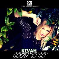 Kivah Good To Go