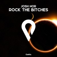 Josh Nor Rock The Bitches