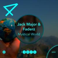 Jack Major & Faderz Mystical World