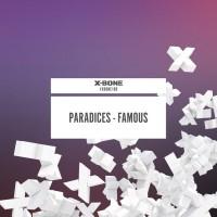 Paradices Famous