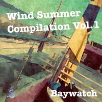 Baywatch Wind Summer Compilation Vol 1