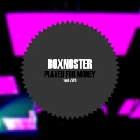 Boxnoster Played For Money
