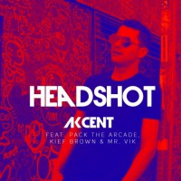 Akcent feat. Pack The Arcade, Kief Brown & Mr. Vik HeadShot