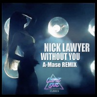 Nick Lawyer Without You