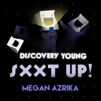 Megan Azrika SXXT Up!