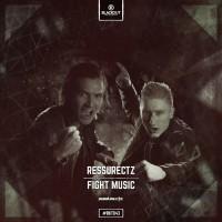 Ressurectz Fight Music