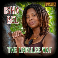 Isha Bel The Unrulee Way