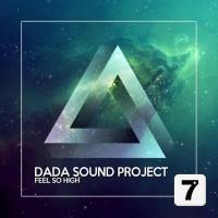 Dada Sound Project Feel So High